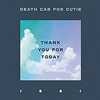 death-cab-for-cutie-thank-you-for-today