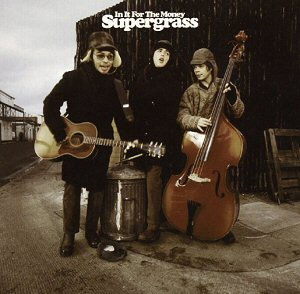 discografia-supergrass-in-it-for-the-money