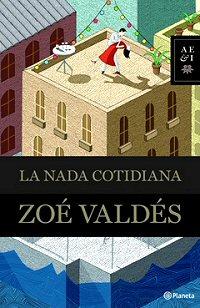 zoe-valdes-nada-cotidiana-libros