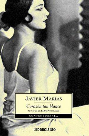 javier-marias-corazon-tan-blanco-novelas
