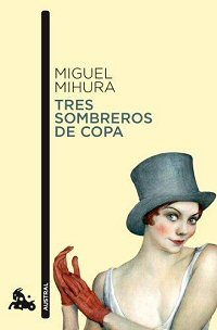 miguel-mihura-tres-sombreros-de-copa-critica
