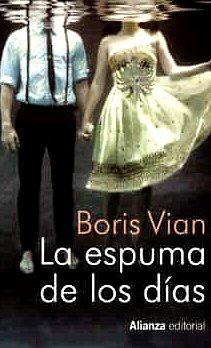 boris-vian-espuma-dias-novelas
