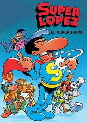 superlopez-el-supergrupo-tebeo