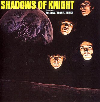 shadows-of-knight-discos-biografia