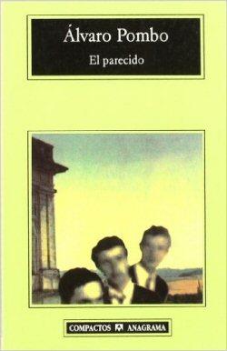 alvaro-pombo-el-parecido-libros