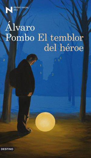 alvaro-pombo-el-temblor-del-heroe-novelas