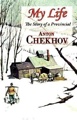 anton-chejov-mi-vida-novela