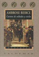 ambrose-bierce-cuentos-de-soldados-y-civiles