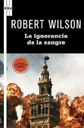 robert-wilson-ignorancia-sangre-libros