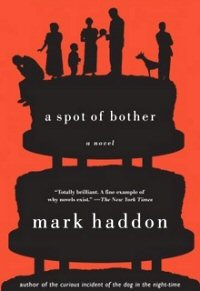 mark-haddon-a-spot-of-bother-critica-review