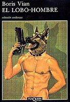 boris-vian-el-lobo-hombre-libro