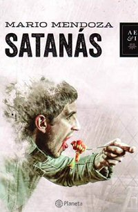 mario-mendoza-satanas-libros-novelas