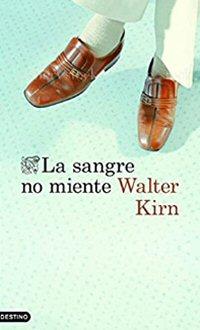 walter-kirn-sangre-no-miente-libros