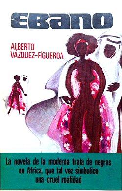 ebano-alberto-sanchez-figueroa-novela