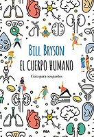 bill-bryson-cuerpo-humano-libros