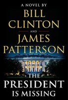 bill-clinton-james-patterson-president-is-missing
