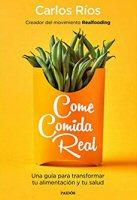 carlos-rios-come-comida-real-libros
