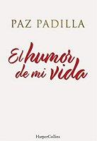 paz-padilla-humor-mi-vida-libros