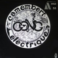 gong camembert electrique album disco