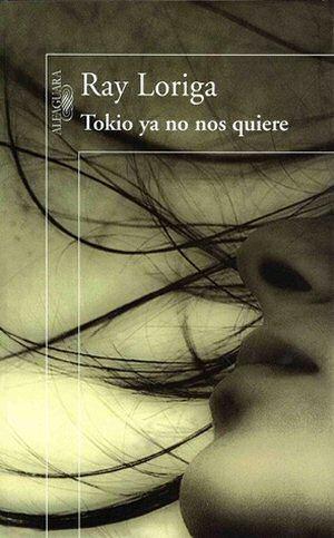 ray-loriga-tokyo-ya-no-nos-quiere