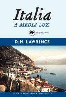dh lawrence italia a media luz
