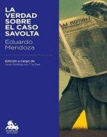 eduardo mendoza la verdad sobre el caso savolta novela