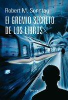 robert sonntag el gremio secreto de los libros