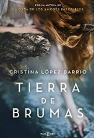 cristina-lopez-barrio-novela-tierra-de-brumas