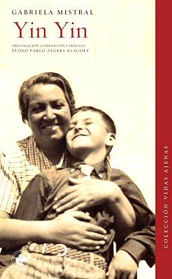 gabriela-mistral-yin-yin-biografia-libros