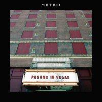 metric-pagans-in-vegas-album