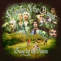 shannon-and-the-clams-gone-by-the-dawn