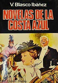 vicente-blasco-ibanez-novelas-costa-azul