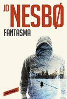 jo-nesbo-fantasma-novela