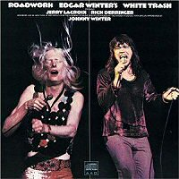 edgar-winters-white-trash-roadwork
