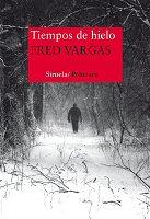 fred-vargas-tiempos-de-hielo-novela
