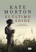 kate-morton-el-ultimo-adios-novela