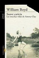 william-boyd-suave-caricia-novela