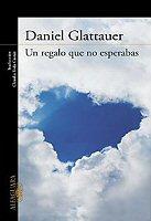 daniel-glattauer-un-regalo-que-no-esperabas