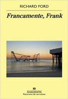 richard-ford-francamente-frank