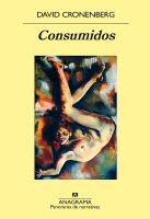 david-cronenberg-consumidos-novela