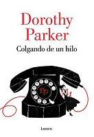 dorothy-parker-colgando-de-un-hilo