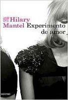 hilary-mantel-experimento-de-amor-novela