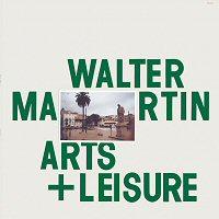 walter-martin-arts-leisure-album
