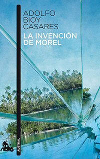 adolfo-bioy-casares-invencion-morel-critica-review