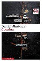 daniel-jimenez-cocaina-novela