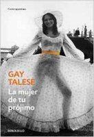 gay-talese-la-mujer-de-tu-projimo-libro