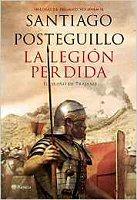 santiago-posteguillo-la-legion-perdida