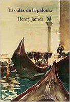 henry-james-las-alas-de-la-paloma