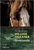 william-faulkner-la-escapada