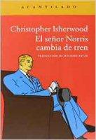 christopher-isherwood-el-senor-norris-cambia-de-tren